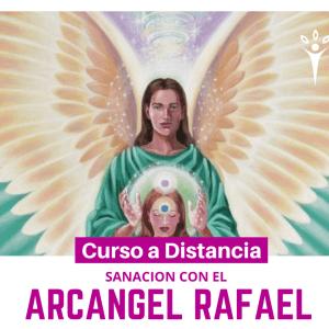 Sanación con el arcángel RAFAEL