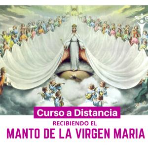 Recibiendo el manto de la Virgen María